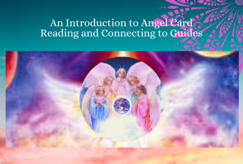 An Introduction to Angel Card Reading and Connecting to Guides