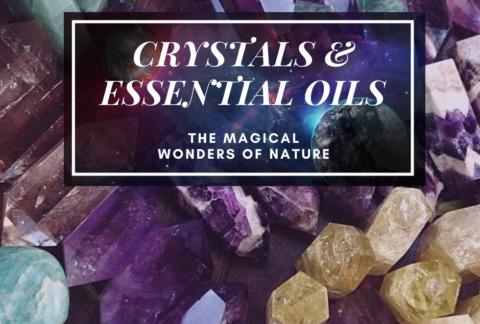 Crystals & Essential Oils